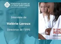 Interview de la directrice Valérie Leroux, directrice de l'IFPS, à propos du film De Chaque Instant, à la Fondation Oeuvre de la Croix Saint Simon